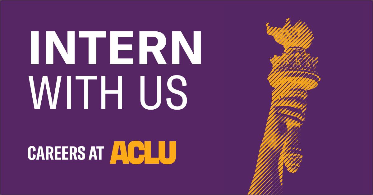 Internships at ACLU | American Civil Liberties Union