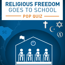 Religious Freedom Goes to School: The Pop Quiz | American