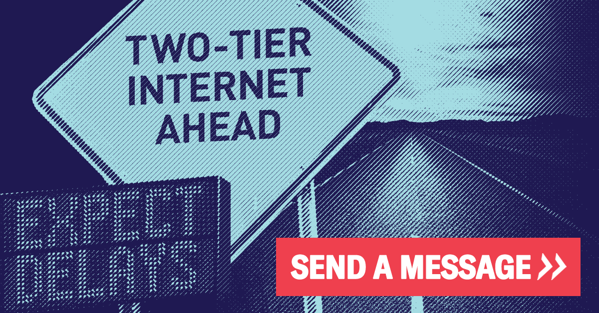 "Sign that reads ""two-tier internet ahead"" with ""send a message"" flag at bottom"