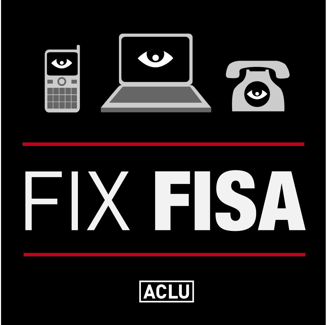 Fix FISA - End Warrantless Wiretapping | American Civil Liberties Union
