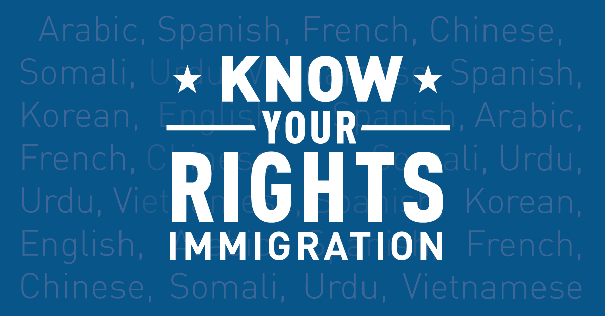 Know Your Rights: Discrimination Against Immigrants and Muslims | American Civil Liberties Union