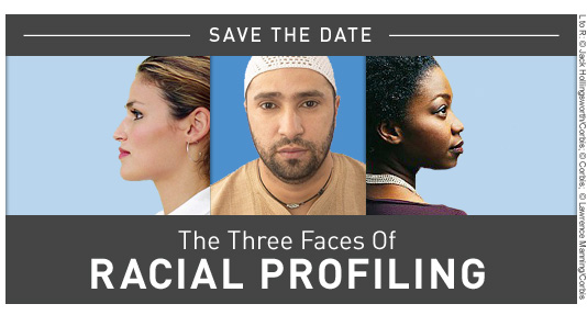 Save the Date: The Three Faces of Racial Profiling
