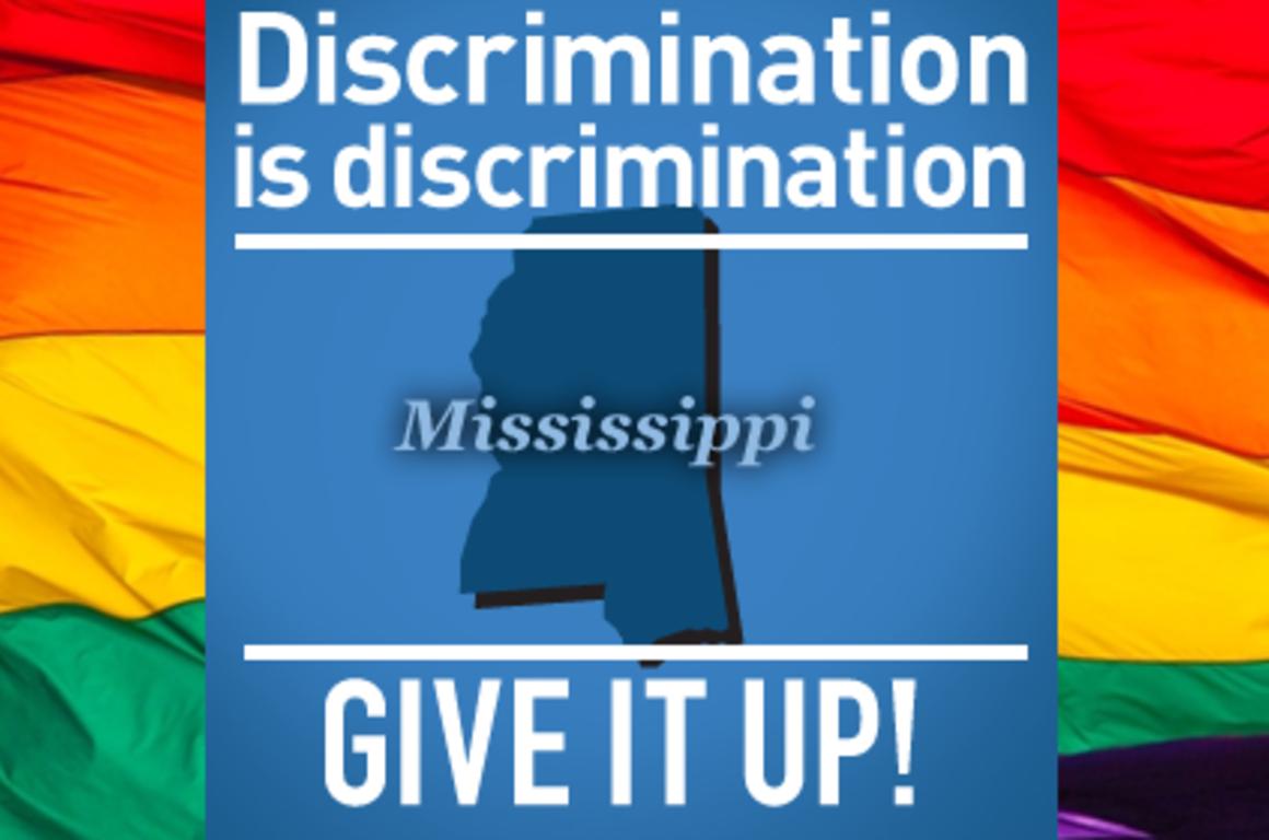 Mississippi - Discrimination is discrimination: GIVE IT UP!