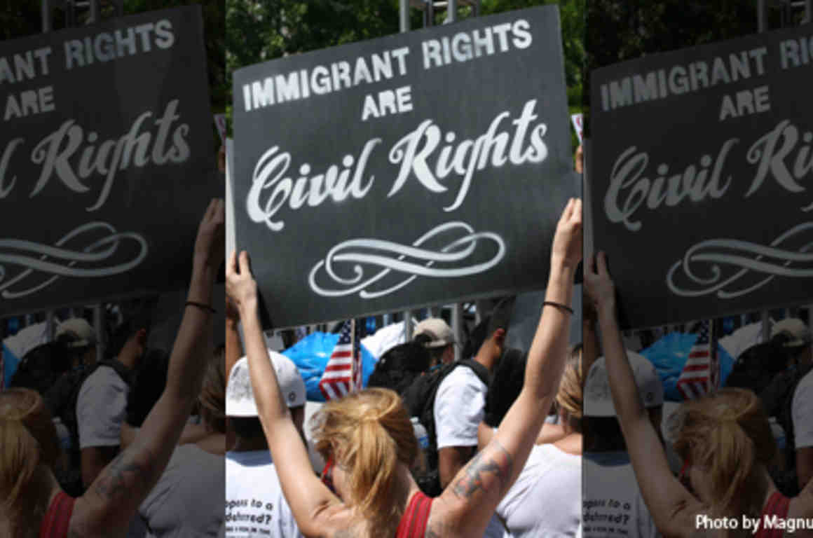 Immigrants Rights are Civil Rights