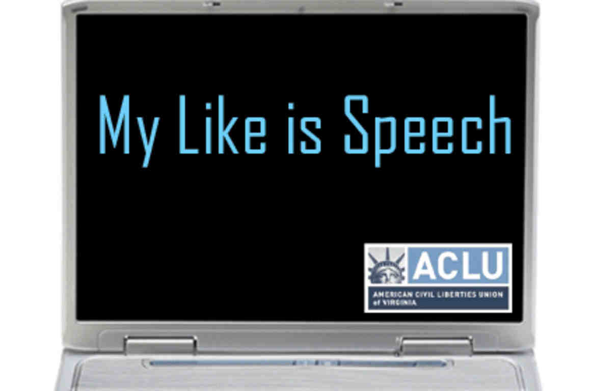 Court Rules That Facebook 'Likes' Are Free Speech | American Civil