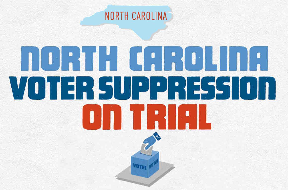 North Carolina Voter Suppression on Trial