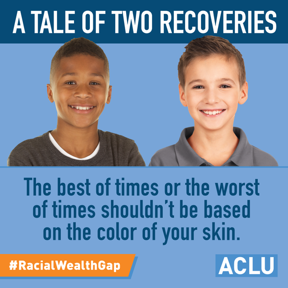 A tale of two recoveries: the best of times or the worst of times shouldn't be based on the color of your skin.
