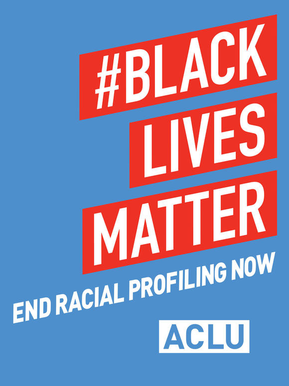 #BlackLivesMatter: End Racial Profiling Now