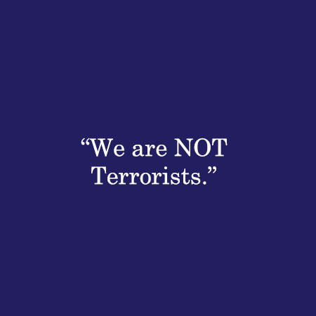 We are NOT Terrorists.