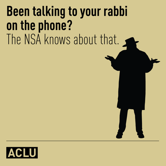 Been talking to your rabbi on the phone? The NSA knows about that.