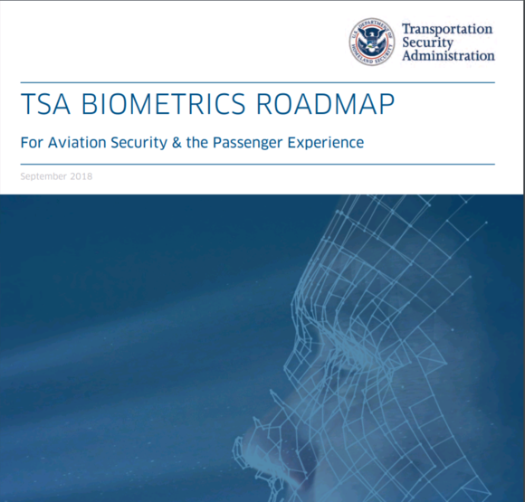 TSA Biometrics Roadmap for aviation security and the passenger experience