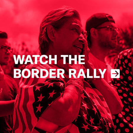 Watch the Border Rally