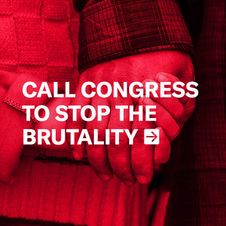 Call Congress to stop the brutality