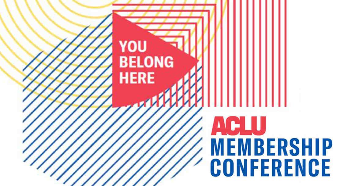 ACLU Membership Conference
