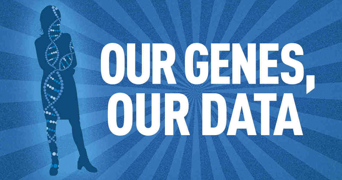Our Genes, Our Data
