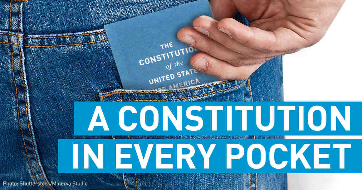 A Constitution in every pocket