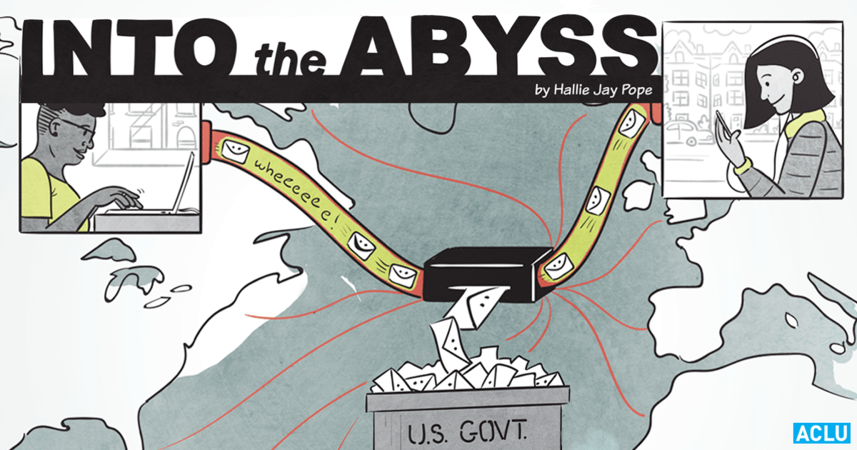 Into the Abyss: The NSA's Global Internet Surveillance