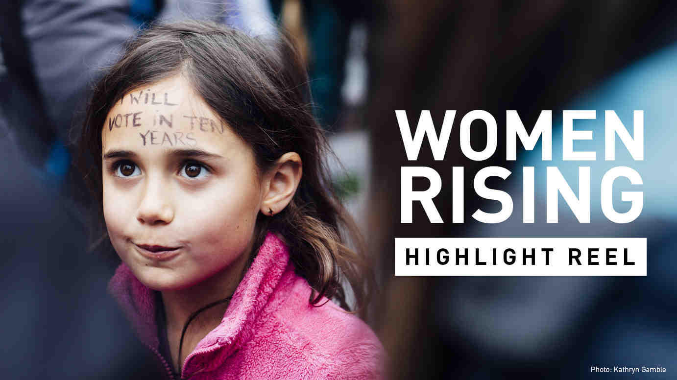 Women Rising: The Highlight Reel