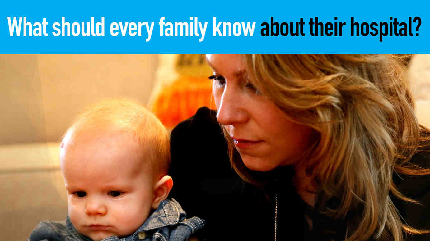 Watch: What should every family know about their hospital?