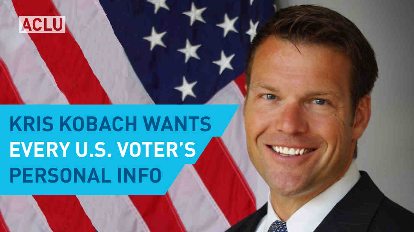 Kris Kobach Wants Every U.S. Voter's Personal Information