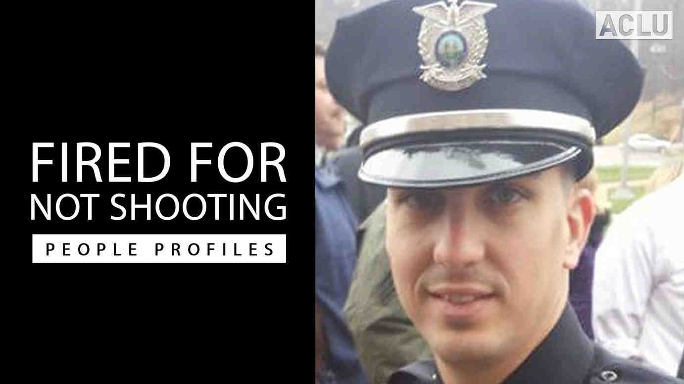 Fired for not shooting: People Profiles