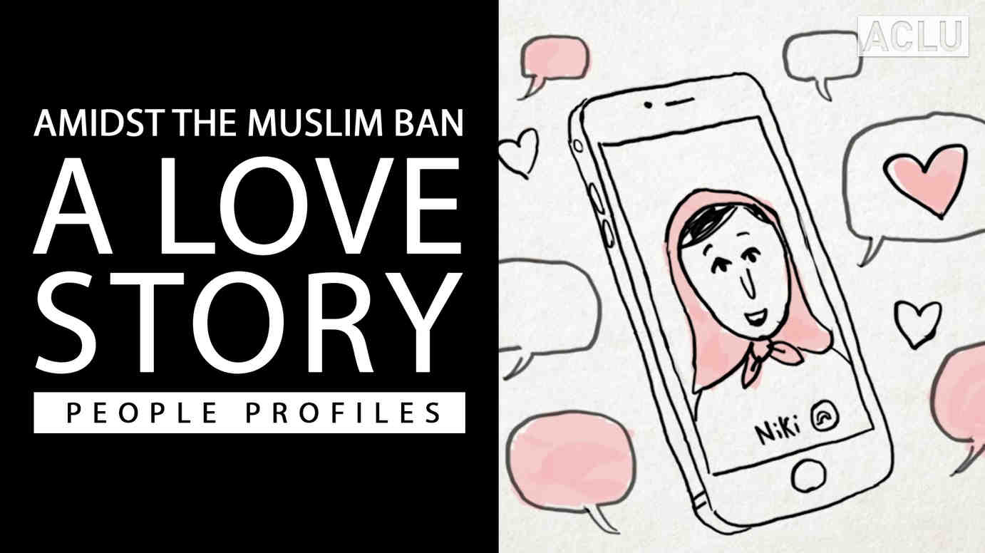 Amidst the Muslim Ban: A Love Story