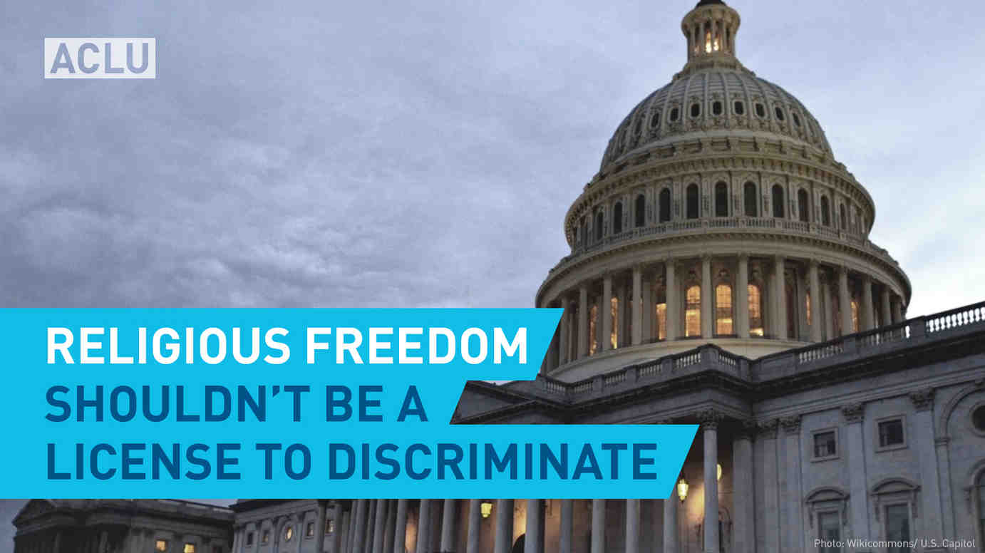 Religious Freedom Shouldn't Be A License To Discriminate