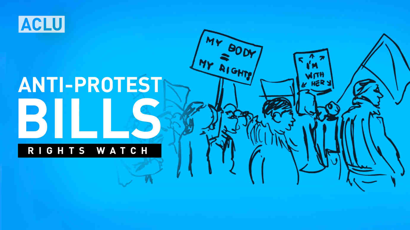 Rights Watch: Anti-Protest Bills