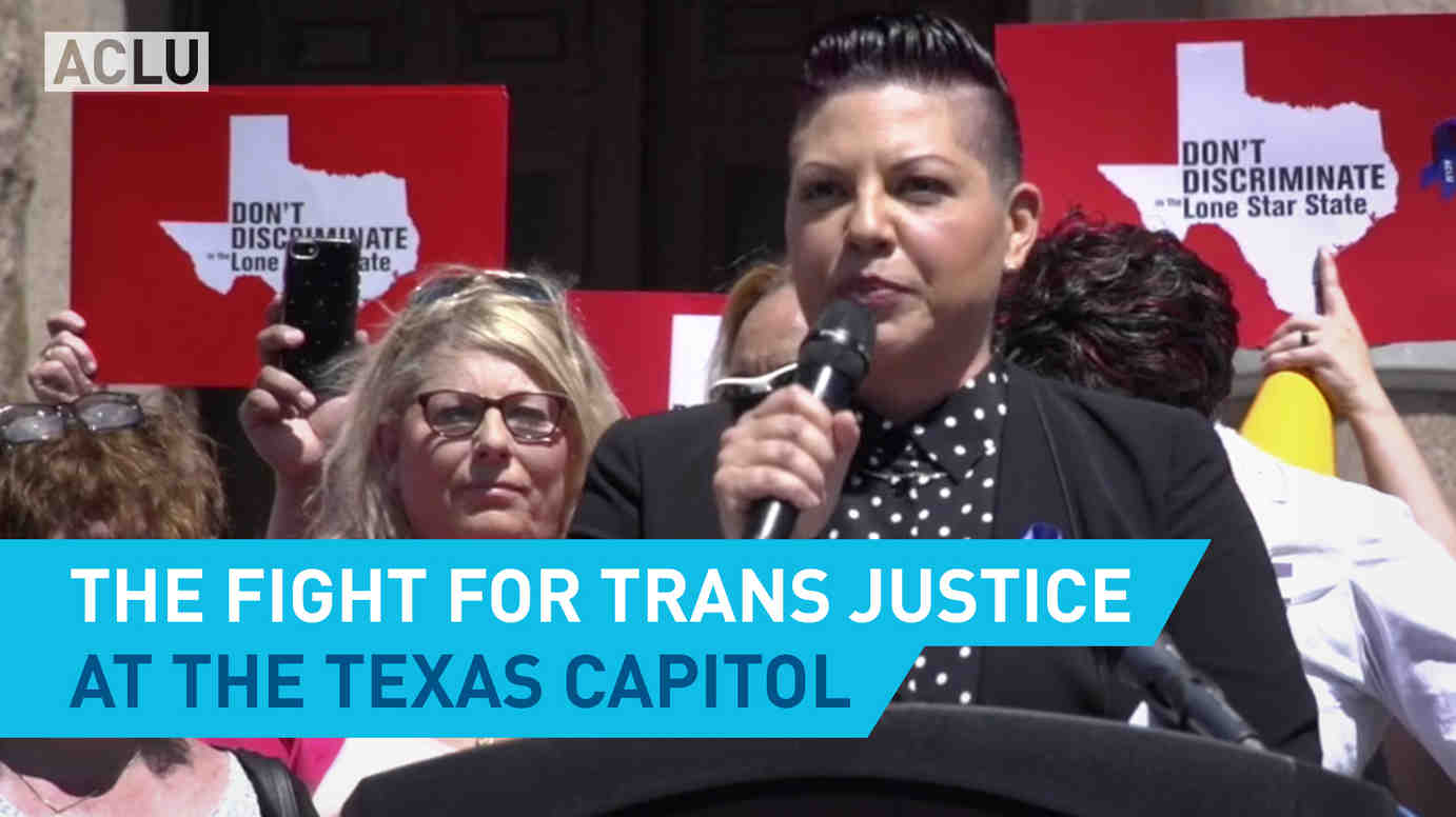 The Fight for Trans Justice at the Texas Capitol