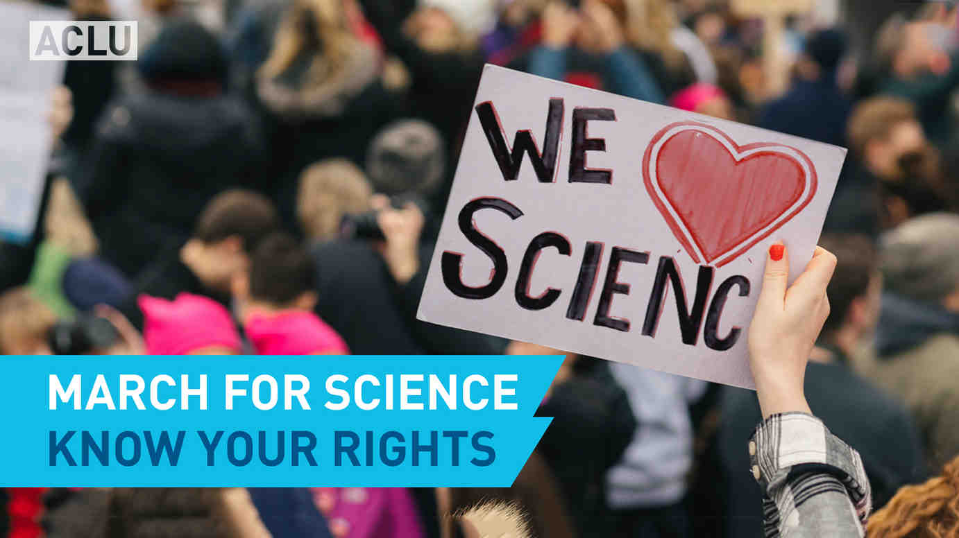 Marching for Science? Know Your Rights.