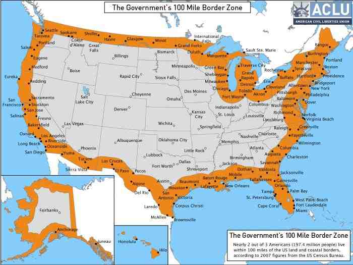 Know Your Rights The Governments 100Mile Border Zone Map